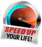 Speed up your life